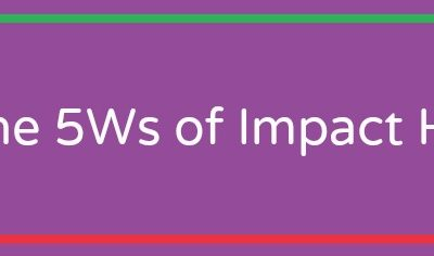 The 5Ws of Impact HR