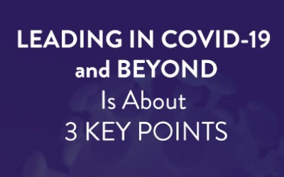 Leading in COVID-19 and Beyond